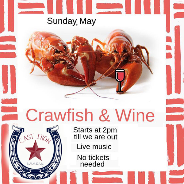 Crawfish & Wine at Cast Iron Winery