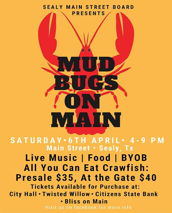 Mudbugs on Main Street Sealy April 6
