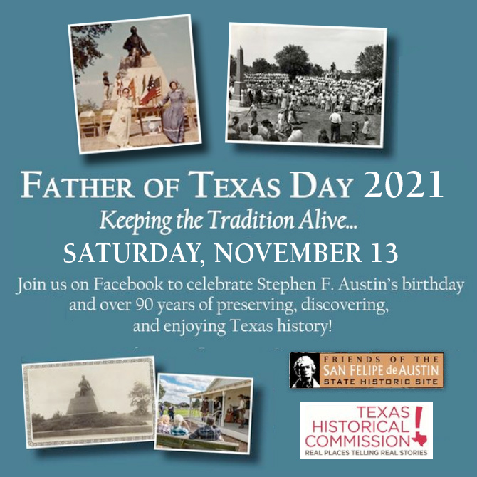 Father of Texas Celebration San felipe de Austin State Historic Site