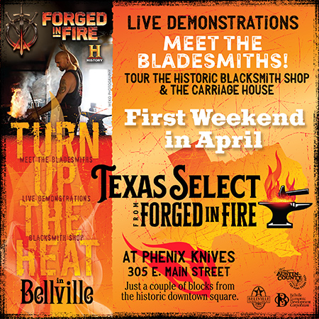 Texas Select - Forged in Fire - Bellville Texas