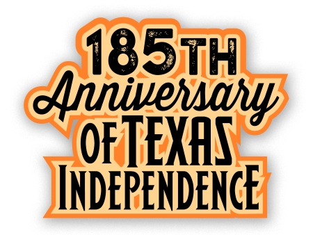 185th Anniversary of Texas Independence